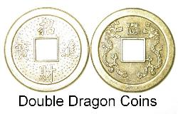Double Dragon Coins, Chinese Coin Dragon, Dragon Coins, 1 Inch Dragon Coin, Dragon Coin square hole center, 2 Dragon Coin, two dragon coin, Feng Shui Dragon Coin, Chinese Coin Dragons on back, Feng Shui Coins Dragons on back, 1 Inch Chinese Coin, chinese coin square hole, chinese coin round with square hole, chinese coin Double Dragon, Chinese coins Feng Shui, Feng Shui Coins, Chinese Coins